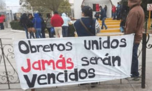 huelga, Tamaulipas, paro laboral, obreros, salarios