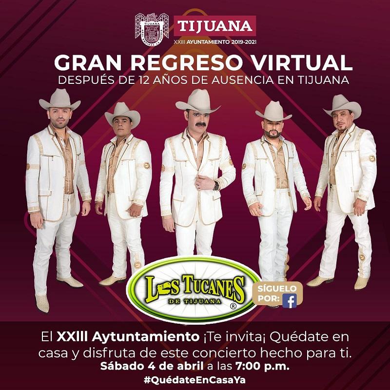 Los Tucanes de Tijuana, concierto, virtual, redes sociales, Tijuana, Ayuntamiento,