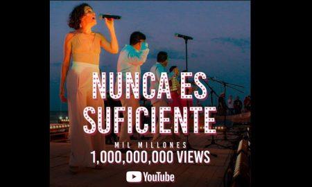 Ángeles Azules, Natalia Lafourcade, Nunca es suficiente, canción, sencillo, mil millones, vistas, Youtube