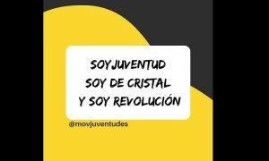 #SoyDeCristal, juventud, jóvenes, movimiento, redes sociales, injusticias